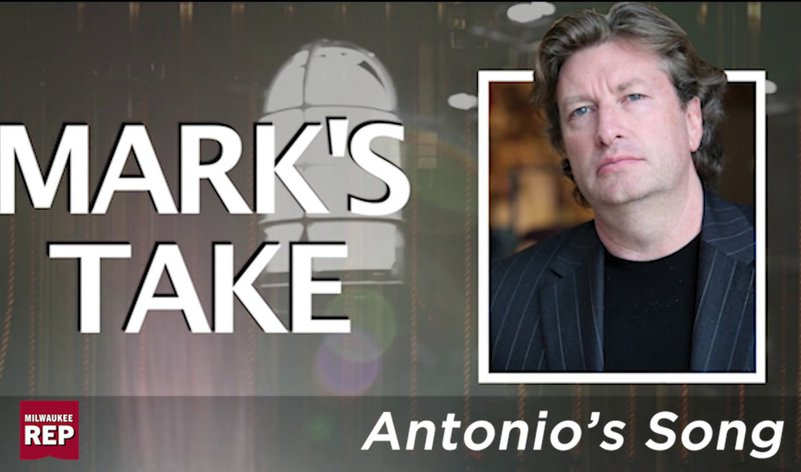 Mark's Take | <em>Antonio's Song / I Was Dreaming of a Son</em>