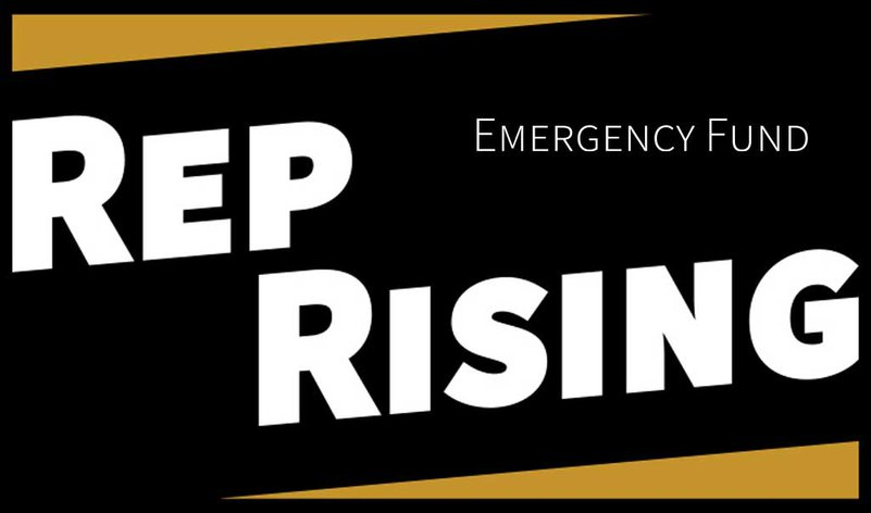 Rep Rising – Emergency Fund
