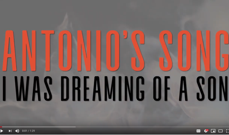 <em>Antonio's Song / I Was Dreaming of a Son - </em>Video Preview